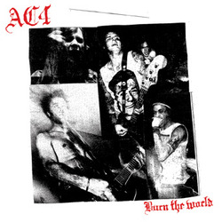 AC4 - Burn The World (Vinyl LP)