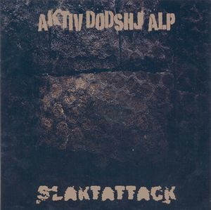 Aktiv Dödshjälp / Slaktattack – Split (Vinyl Single)