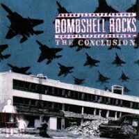 Bombshell Rocks – The Conclusion (Color Vinyl LP)