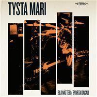 Tysta Mari – Blå Nätter/Svarta Dagar (CD)