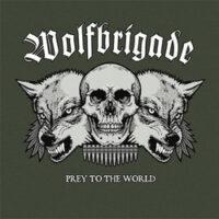 Wolfbrigade – Prey To  The World (Color Vinyl LP)