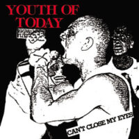Youth Of Today – Can't Close My Eyes (Color Vinyl LP)
