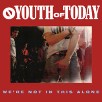 Youth Of Today – We're Not In This Alone (Color Vinyl LP)