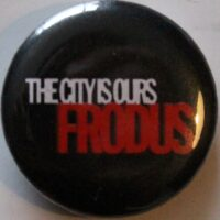 Frodus – The City (Badges)