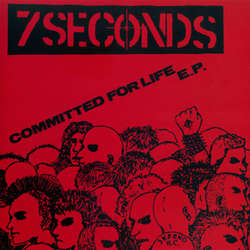 7 Seconds – Committed For Life (Color Vinyl Single)