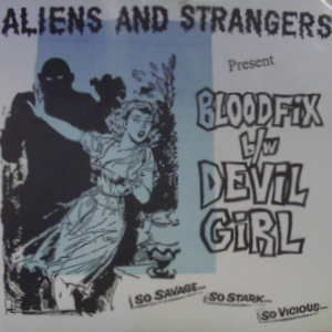 Aliens And Strangers - Bloodfix Vinyl Single)