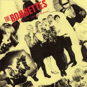 Bombettes, The – You Have No Chance, Lance! (Vinyl 7″)