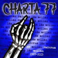 Charta 77 – Läs Mellan Raderna 1983-2013 (Vinyl LP)