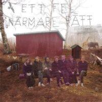 Den Svenska Björnstammen – Ett Fel Närmare Rätt (Vinyl LP)