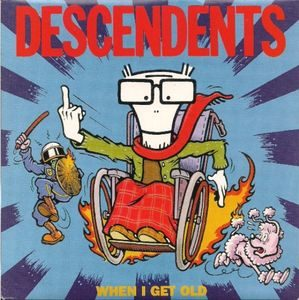Descendents – When I Get Old (Color Vinyl Single)
