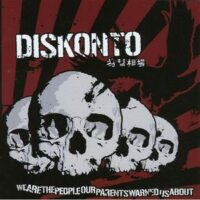 Diskonto – We Are The People Our Parents Warned Us About (Vinyl LP)