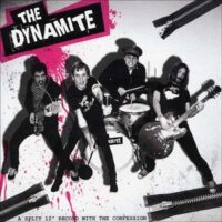 Dynamite, The / Confessions, The – A Split 12″ Record (Vinyl LP)