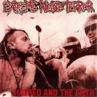 Extreme Noise Terror – Hatred And The Filth (Vinyl Single)