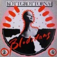 Köttgrottorna – Blodsdans (Vinyl LP)