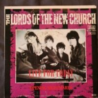 Lords Of The New Church, The – Live For Today (Vinyl Single)
