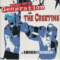 Voice Of A Generation and Creetins, The ‎– …In Sweden Vs Germany (Vinyl 7″)