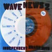 Wave News 2 – Independent Smash Hits – V/A (Color Vinyl LP)(Exploited,UK Subs,Business mfl)