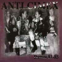 Anti Cimex – Demos 81-85 (CD)