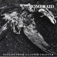 Bombraid – Elegies From A Closed Chapter (Vinyl Single)