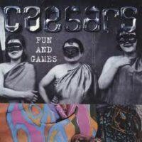 Caesars – Fun And Games (Vinyl Single)