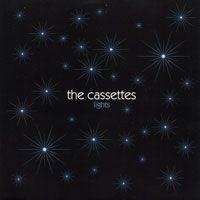 Cassettes, The – Lights (Vinyl Single)