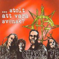 Charta 77 – …Stolt Att Vara Svensk? (Vinyl Single)