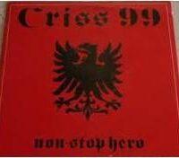 Criss 99 – Non-Stop Hero (Vinyl Single)