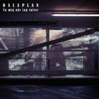 Dalaplan – Ta Mig När Jag Faller (Vinyl Single)