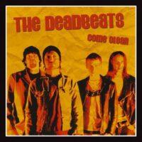Deadbeats, The – Come Clean (Vinyl Single)