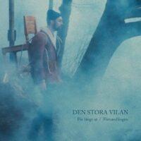 Den Sora Vilan – För Långt Ut (Vinyl Single)
