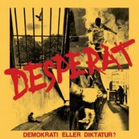 Desperate – Demokrati Eller Diktatur? (Vinyl Single)