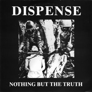 Dispense – Nothing But The Truth (Vinyl Single)