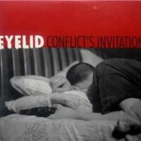 Eyelid – Conflict's Invitation (Vinyl Single)