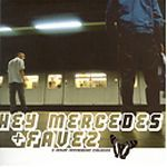 Hey Mercedes / Favez ‎– A Split Seven Inch Release (Vinyl Single)