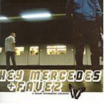 Hey Mercedes / Favez – A Split Seven Inch Release (Vinyl Single)