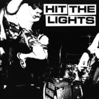 Hit The Lights – S/T (Vinyl Single)