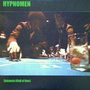 Hypnomen, The – Sinisteria (Wall Of Hate) (Vinyl Single)
