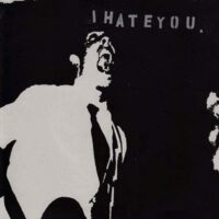 I Hate You – The Prime Directive (Vinyl Single)