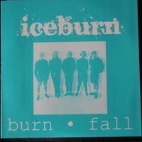 Iceburn – Burn (Vinyl Single)