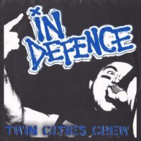 In Defence – Twin Cities Crew (Vinyl Single)
