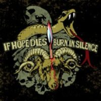 Burn In Silence / If Hope Dies – Split (Vinyl Single)
