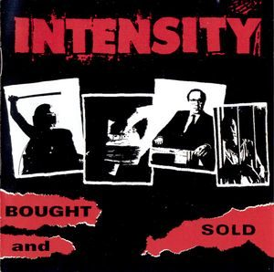 Intensity – Bought And Sold (CD)