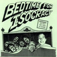 Isocracy – Bedtime For Isocracy (Vinyl Single)