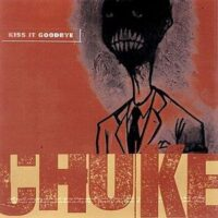 Kiss It Goodbye – Choke (Vinyl Single)