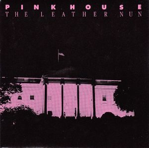 Leather Nun, The – Pink House (Vinyl Single)