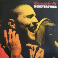 Moneybrother – Reconsider Me (CDs)