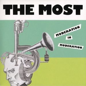 Most, The – Moderation In Moderation (Vinyl Single)