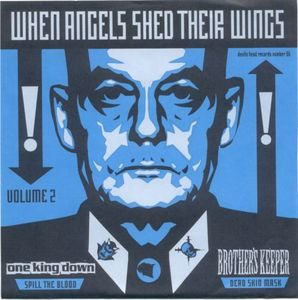 One King Down / Brother's Keeper – When Angels Shed Their Wings (Vol. 2) (Color Vinyl Single)