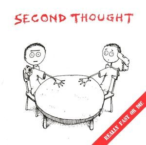 Second Thought – Really Fast Or Die (Vinyl Single)