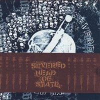 Severed Head Of State – S/T (Vinyl Single)